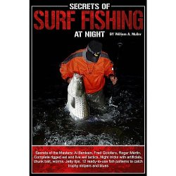 Generic Secrets of Surf Fishing at Night by William Doc Muller